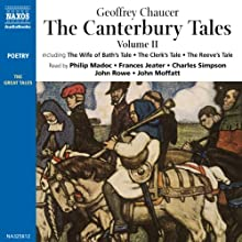 The Canterbury Tales II: Modern English Verse Translation (       UNABRIDGED) by Geoffrey Chaucer Narrated by Philip Madoc, Frances Jeater, John Rowe, Charlie Simpson, John Moffatt