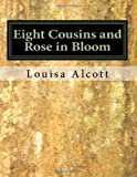 img - for Eight Cousins and Rose in Bloom book / textbook / text book
