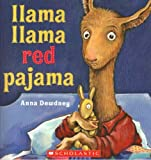img - for Llama Llama Red Pajama by Anna Dewdney (2005) Paperback book / textbook / text book