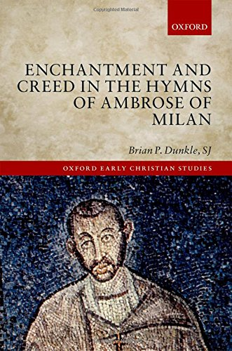 enchantment-and-creed-in-the-hymns-of-ambrose-of-milan