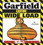 Garfield Caution: Wide Load: His 56th...