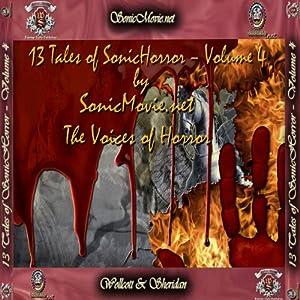 13 Tales of Sonic Horror, Volume 4 | [Edgar Allan Poe, H. P. Lovecraft, Edna St. Vincent Milay, Guy De Maupassant, John Gregory Betancourt, Jacqueline Lichtenberg, K. Anderson Yancy]