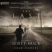 The Last Tribe | [Brad Manuel]