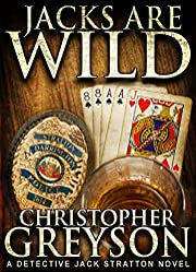 JACKS ARE WILD: Detective Jack Stratton Mystery Series
