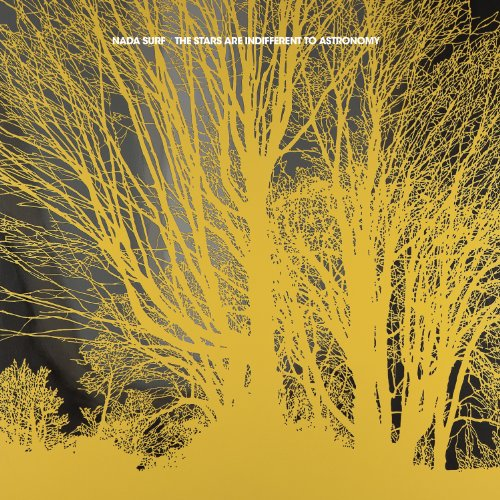Nada Surf – The Stars Are Indifferent to Astronomy (2012) [FLAC]