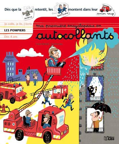 Ma Première Encyclopédie en Autocollants : les Pompiers - Dès 4 ans