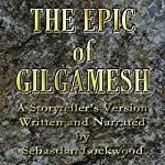 The Epic of Gilgamesh | Sebastian Lockwood (adaptation)