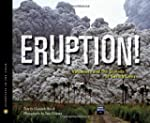 Eruption!: Volcanoes and the Science...