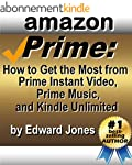 Amazon Prime: How to Get the Most fro...