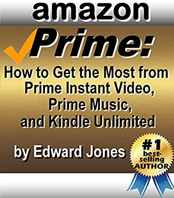 amazon prime how to get the most from prime instant video