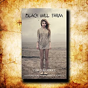 Black Hill Farm, Book 1 - Tim O'Rourke
