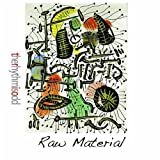 Raw Material by Therhythmisodd (2013-05-04)