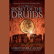 The Secret of the Druids Audiobook by Christopher C. Doyle Narrated by Homer Tidawala