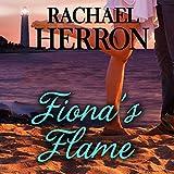 Fiona's Flame: A Cypress Hollow Yarn: Cypress Hollow Yarn, Book 5