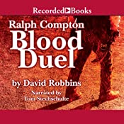 Blood Duel: A Ralph Compton Novel | [David Robbins]