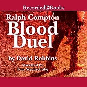 Blood Duel: A Ralph Compton Novel | [David Robbins]