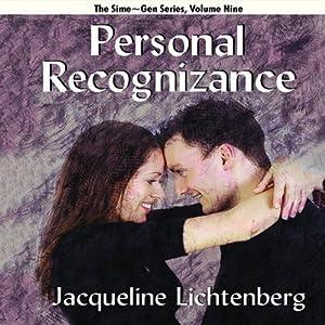 Personal Recognizance: Sime-Gen, Book 9 | [Jacqueline Lichtenberg]