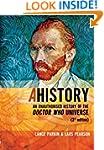 Ahistory: An Unauthorised History of...