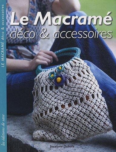 Le macramé : déco & accessoires