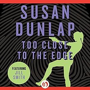 Too Close to the Edge Audiobook