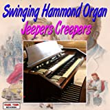 Swinging Hammond Organ - Jeepers Creepers