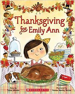 Thanksgiving for Emily Ann: Teresa Johnston, Vanessa Brantley-Newton