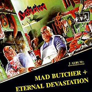Mad butcher / eternal devastation