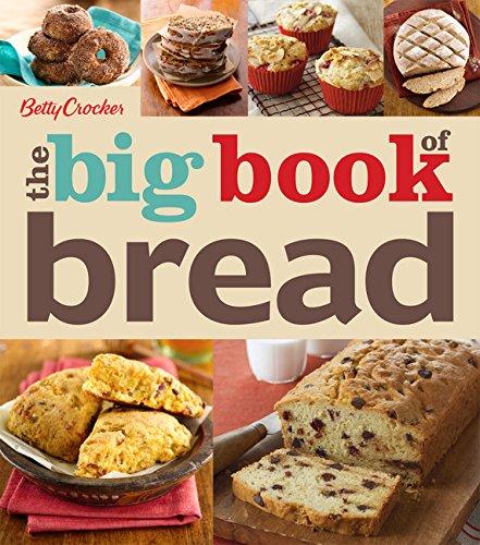 The Big Book of Bread (Betty Crocker Big Books)