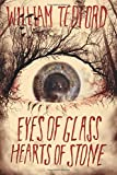 img - for Eyes of Glass - Hearts of Stone book / textbook / text book