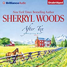 After Tex (       UNABRIDGED) by Sherryl Woods Narrated by Christina Traister