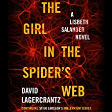 The Girl in the Spider's Web: A Lisbeth Salander Novel (       UNABRIDGED) by David Lagercrantz Narrated by Simon Vance
