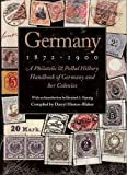 img - for Germany 1872-1900: A Philatelic & Postal History Handbook of Germany & Her Colonies by Darryl Hintonblaker (1998-03-04) book / textbook / text book