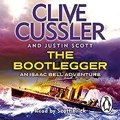 The Bootlegger: Isaac Bell, Book 7 | Clive Cussler, Justin Scott