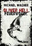 Oliver Hell - Feuervogel (Oliver Hells f�nfter Fall)