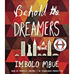 Behold the Dreamers (Oprah's Book Club): A Novel | Imbolo Mbue