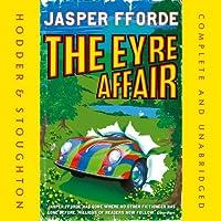 The Eyre Affair (       ungekürzt) von Jasper Fforde Gesprochen von: Gabrielle Kruger