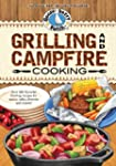 Grilling & Campfire Cooking Cookbook...