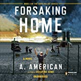 img - for Forsaking Home: The Survivalist Series, Book 4 book / textbook / text book