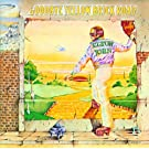 Goodbye Yellow Brick Road (Newly Remastered)