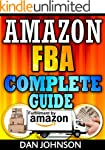 Amazon FBA: Complete Guide: Make Mone...