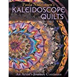 Paula Nadelstern&#39;s Kaleidoscope Quilts: An Artist&#39;s Journey Continuespar Paula Nadelstern