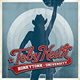 Honkytonk University ~ Toby Keith