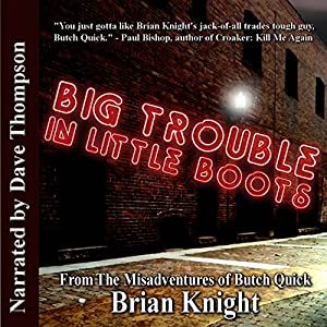 Big Trouble in Little Boots Audiobook