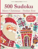 500 Sudoku Merry Christmas - Frohes Fest