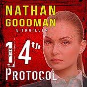 The Fourteenth Protocol: An FBI Terrorism Thriller, Book 1 | Nathan A. Goodman