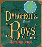 Nature Fun: The Dangerous Book for Boys Kits (0740777599) by Iggulden, Hal