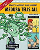 img - for Medusa Tells All: Beauty Missing, Hair Hissing (The Other Side of the Myth) book / textbook / text book