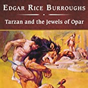 Tarzan and the Jewels of Opar | Edgar Rice Burroughs