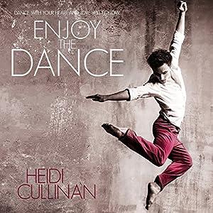 Enjoy the Dance Audiobook