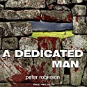 A Dedicated Man: An Inspector Banks Novel (       UNABRIDGED) by Peter Robinson Narrated by James Langton